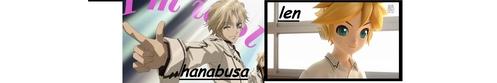 مزید THEN 1 AWNSER 1)LEN KAGAMINE 2)HANABUSA and that is it... >:3