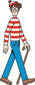 Waldo. yup i'm going to go hide at walmart and when people find me i'm going to pelt them with candy and random things i find on the shelves.