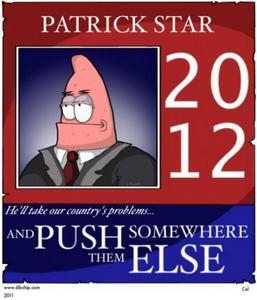 If Du watch Spongebob, Du might know...I'm voting for him.