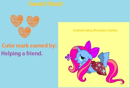 Mine is Sweet Heart.Her cutie mark is 3 hearts made with a crayon :)I couldn't get the cutie mark picture. .... Sweet 心 is a kind pony,but sometimes she gets jealous.She is a good friend.She loves fashion :)