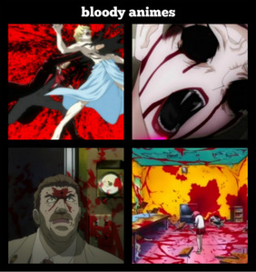 hellsing(top left) shiki(top right) baccano(bottom left) elfen lied(bottom right) hellsing ova is about the hellsing orginization who are manly humans and two Vampires that r fighting a large vampire nazi group and the ova is better then the normal hellsing shiki is about Vampires who come in a town and kill people but only 3 people know they r Vampires baccano is about america in the 1930s and its about the mafia and some characters are immortal so one kid got shot in the head with a shot gun twice his head was totaly destroyed then all the blood came off the dinding and reformed his head elfen lied is about people who have invisible arms on the back that vibrate at such i high speed they cut through people like butter!