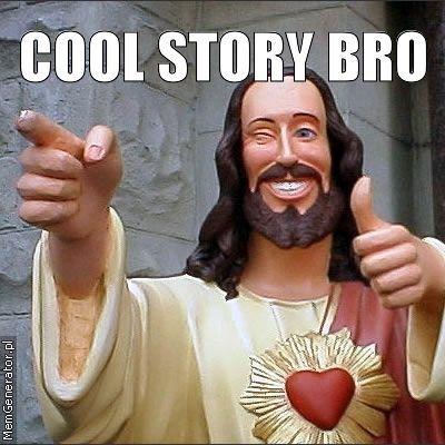 Cool story BRO!! :)