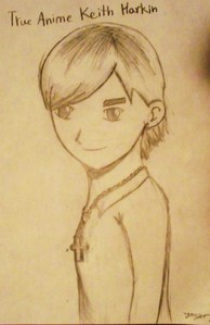 this one. it's an anime drawing of Keith Harkin .... i drew it meself!