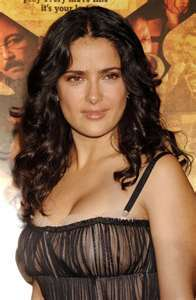 I'm always told I;m going to look like Salma Hayek when I grow up
