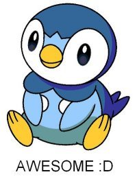 Yup, a girl Pokemon fan and proud x3  Fave is Piplup and always will be. xD