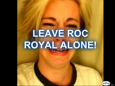 OMG WHY IS EVERYONE KEEP DOING THIS?! EVERYTIME IT'S LIKE WOULD LIKE IF YOU HAD S@% WITH ROC ROYAL? WOULD YOU HAVE BABIES WITH ROC ROYAL? WOULD YOU DO THIS WITH ROC ROYAL? WOULD YOU DO THAT WITH ROC ROYAL? JUST FREAKIN' SHUT UP ABOUT IT! THE DUDE IS ONLY LIKE WHAT 13? 14? IF YOU WANNA BE A MOM AT 13 OR 14 GO AHEAD IT'S UR LIFE. JUST STOP WITH THIS CRAP YO!