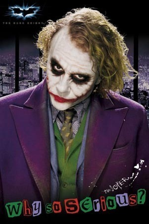 The joker is awesome, and i'm crazy just like him