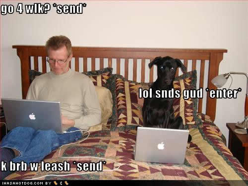LOL don't get me started on the IM and text generation...