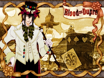 "Blood Dupre also known as the ""Mad Hatter""! ^-^"
