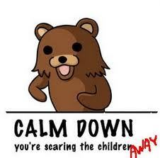 keep ur children away from Gấu ấu dâm O.O & if u are a child... THEN U BETTER MODERFUCKIN RUN BISH!!! O.o