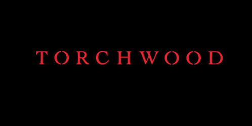 Torchwood. Now i'm so obsessed with it now. C: