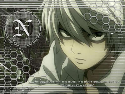 Near from death note. i understand why most people hate him, but i amor him to death :D