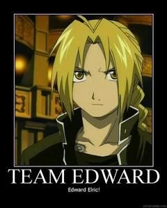 Team Edward. EDWARD ELRIC!