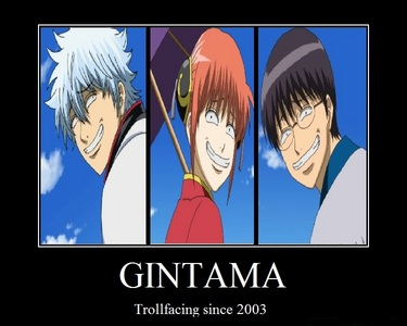 Gintama! There's alot lebih where that came from.