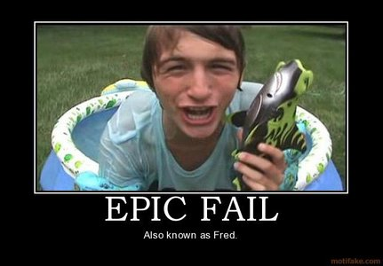 Fred!!!Hes not funny at all!..