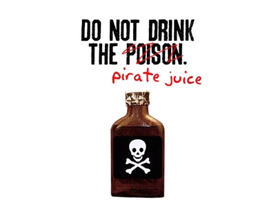 its the pirate juce