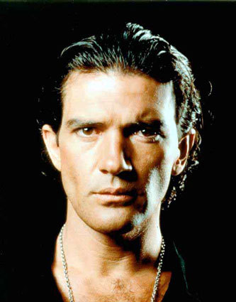 If I remember well I think it was Antonio Banderas... He became my first crush ever when I saw him in The Mask of Zorro.................. I was 5 at that time (WTF?!?!). Yup.