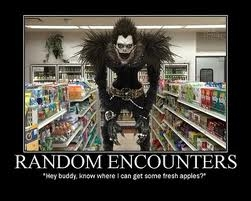 I'd like to meet Ryuk... he's pretty cool.