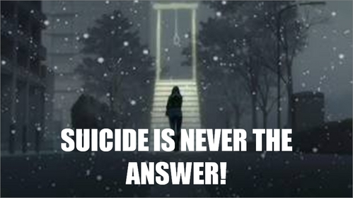 No. Trust me. Suicide is <i>the</i> worst way to die. I understand you're going through a tough time but: