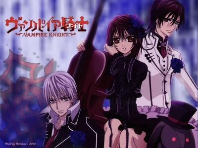 Vampire Knight and Inuyasha.