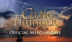 You can found all about Celtic Thunder stuff in their official page: http://www.celticthunder.ie/