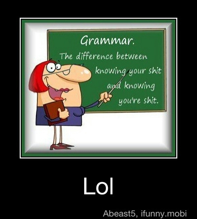 Because like grammer you need to know how to use it correctly