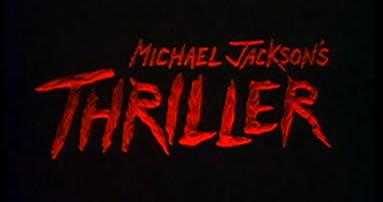 I love Michael Jackson's Thriller!