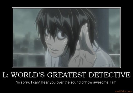 L! *sniffle* I couldn't find a picture of him d-dead so enjoy this awesome demotivational poster I found of him! ❤