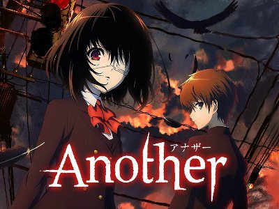Another is really good and very suspenseful but there isnt much action until the last 2 episodes but the action then makes up for it :) also it one of my favorit anime