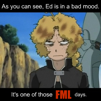 I don't give a fuck about TV, there's never anything good on anyway, unless comida TV is on. Internet, however, is a completely different story... This FMA picture is how I feel about not having internet.