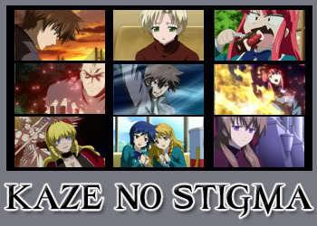 KAZE NO STIGMA FTW~ <3