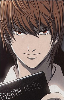 Light Yagami and the Death Note. It's an unusual weapon seeing as it's a book...haha. [i]Books never hurt anyone...[/i]