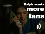 At least some Ralph Macchio fans. I need someone to talk to about him! -.-