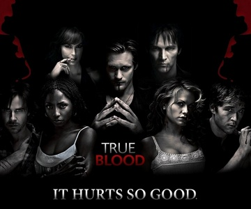 I have so many but I'd say True Blood
