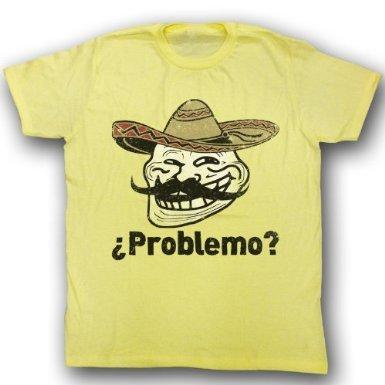 "[b][i]<a href=""http://www.amazon.com/T-Shirt-Problemo-Spanish-Yellow-Medium/dp/B0075GE6UW/ref=sr_1_5?ie=UTF8&qid=1338146302&sr=8-5"">Problemo?</a>[/b][/i]"