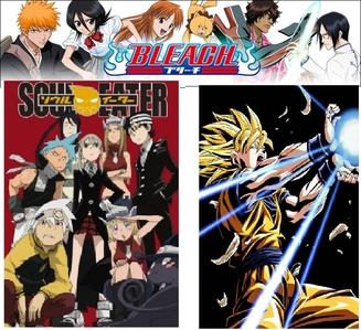 1) Bleach 2) Soul Eater 3) Dragon Ball Z