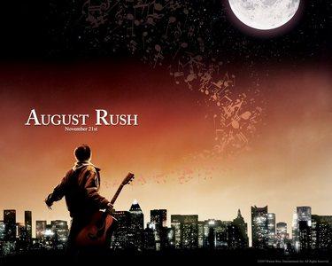 [i][b][u]August Rush.[/u][/b][/i]