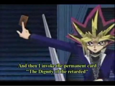 Yu gi oh, the translation is hilarious