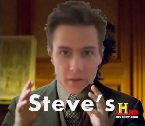 Because Steve's
