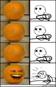 Mine.... Annoying orange vs. cereal guy