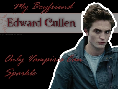 "I would love to have a guy like Edward Cullen!!!He is the SEXIEST,HOTTEST,MOST ROMANTIC VAMPIRE EVER!!!! I would love to be with him forever,but there are lots of girls who want that also and I don't blame them one bit.He is the PERFECT guy,even if he is a 111 year old ""vegeterian"" vampire,but that just makes him even more lovable and perfect in my eyes.To love Edward you have to love ALL of the things about him and I do love EVERYTHING about him.I will love Edward 4 ever!!!"