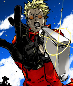I got Vash! THIS WORLD IS MADE OF 爱情 AND PEACEEEE!