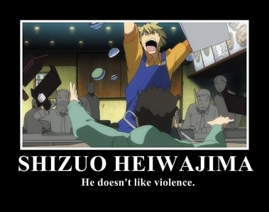 Shizuo cause he would kick my kidnappers ass.