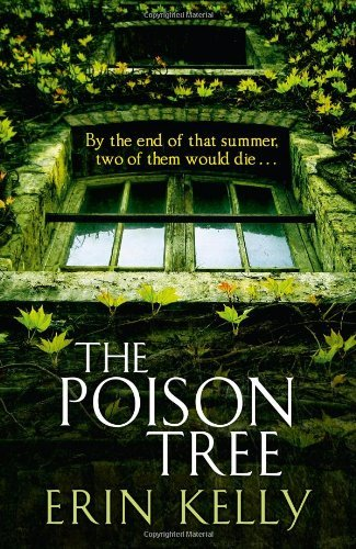'The Poison Tree' by Erin Kelly