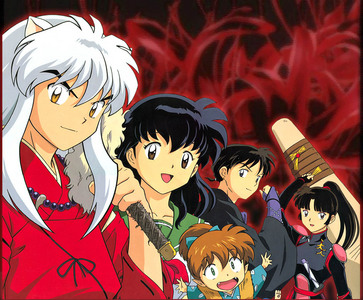 Inuyasha was my first