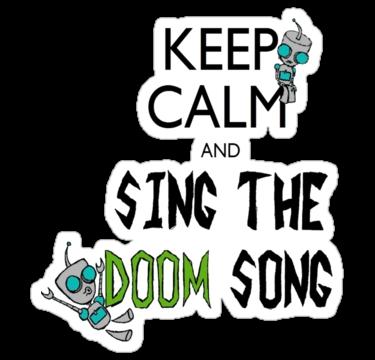 Doom doom doom doom doom doom doom doom doom. :D