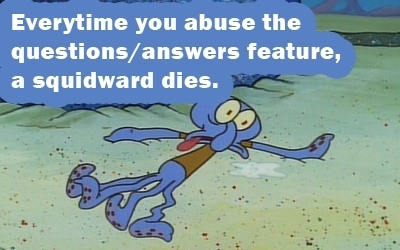 He's mad because anda killed Squidward.