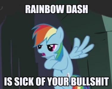 Someone pissed of pelangi, rainbow dash, and anda don't want to piss off pelangi, rainbow dash... he killed starscream~