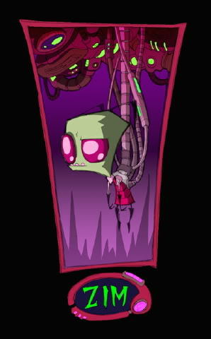 me: [b]YESH! OF COURSE I AM![/b] Zim: [b] see that makes the 2 of us...[/b]