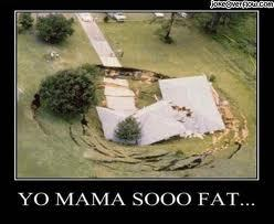 your favoriete yo mama jokes? :)